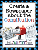 Constitution Project: Create a Newspaper