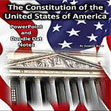 The U.S. Constitution: Doodle Dat Notes and PowerPoint Pre