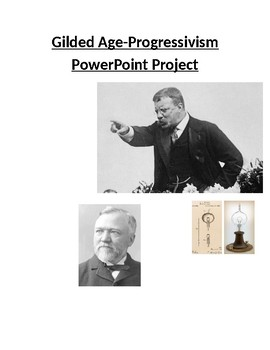 The U.S. Gilded Age & Progressivism PowerPoint Project