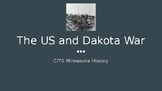 The U.S. and Dakota War of 1862 PowerPoint and Note Sheet
