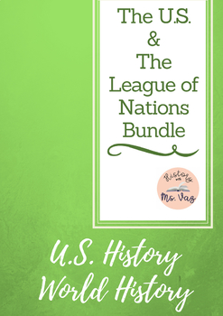 The U.S. and the League of Nations activities, worksheets and more!