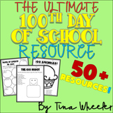 The ULTIMATE 100th Day of School Resource ~ 100 Days Smarter ~ Math and Literacy