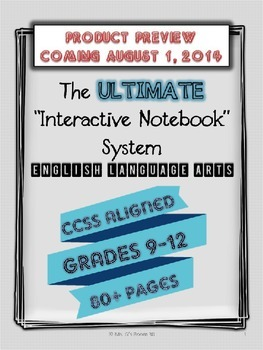The ULTIMATE Interactive Notebook System - CCSS Aligned, ELA Grades 9-12