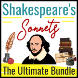 The ULTIMATE Shakespeare Sonnet Bundle-- 100+ Pages and 15
