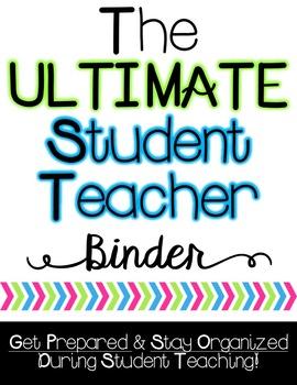 The ULTIMATE Student Teacher Binder