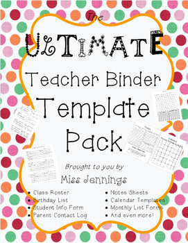 The ULTIMATE Teacher Binder Template Pack