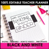 Editable Teacher Binder: COMPLETELY Black and White Theme {FREE UPDATES}