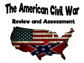 The U.S. Civil War Assessment- Context Clues & Primary Sources