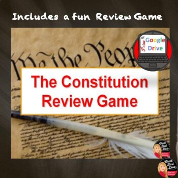 The Constitution Lecture and Review Game (Print and Google Drive)