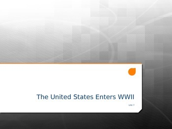 The U.S. Enters WWII