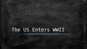 The US Enters World War II