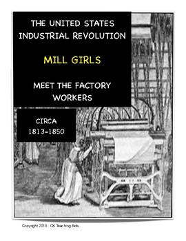 19th Century US Industrial Revolution: Meet the Mill Girls