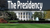 The U.S. Presidency- 46-slide PowerPoint Presentation