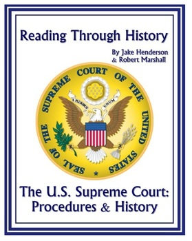 The U.S. Supreme Court: History and Procedures