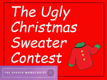 The Ugly Christmas Sweater Contest- A Speech Therapy Game