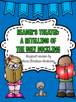 The Ugly Duckling: A Reader's Theater Script