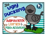 The Ugly Duckling...Adapted Book, Literacy & Math Activities