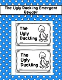 The Ugly Duckling Emergent Reader