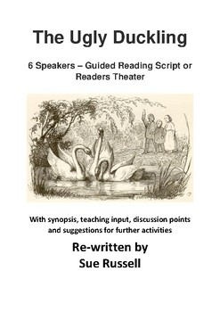 The Ugly Duckling Guided Reading Script or Readers Theater for 6 speakers
