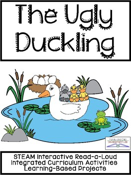 The Ugly Duckling: STEAM Interactive Read Aloud