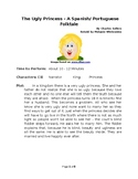 The Ugly Princess - A Spanish/ Portuguese Folktale for Reader's Theater