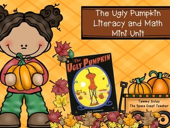 The Ugly Pumpkin Literacy and Math Mini Unit