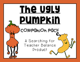 The Ugly Pumpkin Companion Pack