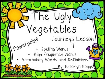 The Ugly Vegetable Powerpoint - Second Grade Journeys Lesson 7