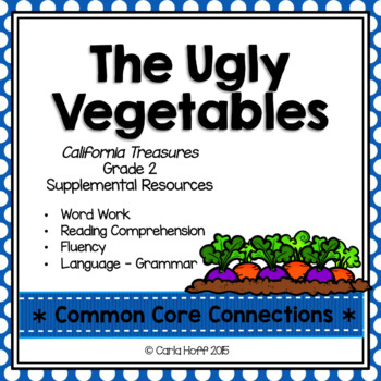 The Ugly Vegetables - Common Core Connections-Treasures Gr. 2
