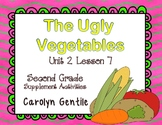 The Ugly Vegetables Journeys Unit 2 Lesson 7 2nd Grade Sup