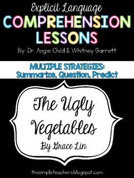 The Ugly Vegetables - Summarize, Question, and Predict Comprehension Lesson