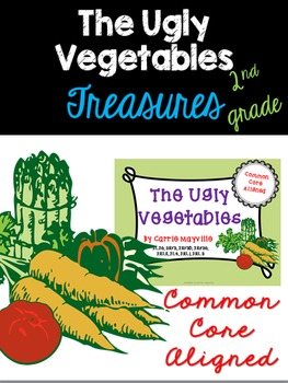 The Ugly Vegetables: Treasures 2nd Grade:Common Core Aligned Activities