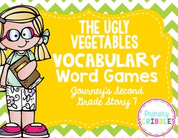 The Ugly Vegetables Vocabulary Word Games~ Goes with Journey's Second Grade