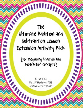 The Ultimate Addition and Subtraction Lesson Extension Act