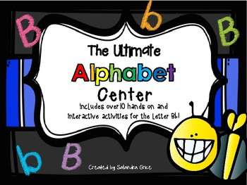 The Ultimate Alphabet Center: Bb