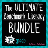 The Ultimate Benchmark Literacy Bundle - 3rd grade