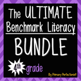 The Ultimate Benchmark Literacy Bundle - 4th grade
