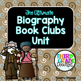Biography Book Clubs Unit -- Grade 3 CCS