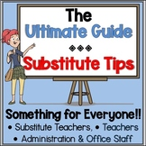 The Ultimate Guide for Substitutes, Teachers and More