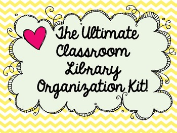 The Ultimate Classroom Library Organization Kit!