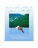 The Ultimate Companion for Gary Paulsen's Novel Hatchet by