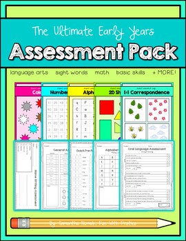 The Ultimate Early Years Assessment Pack: language, math, basic skills, & MORE!