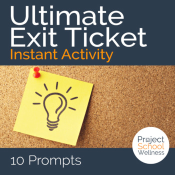 The Ultimate Exit Ticket - - Ten exit tasks for any middle school classroom