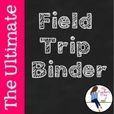 The Ultimate Field Trip Binder