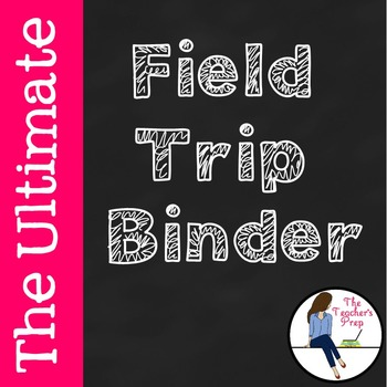 The Ultimate Field Trip Binder