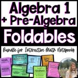 Algebra 1 Foldables + Pre-Algebra Foldables (MEGA BUNDLE)