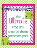 The Ultimate Frog and Chevron Theme Classroom Pack!