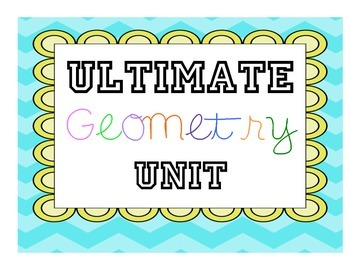 The Ultimate Geometry Unit!