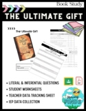 The Ultimate Gift Literal & Inferential  Data Tracking Sheet
