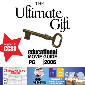 The Ultimate Gift Movie Guide | Questions | Worksheet (PG - 2006)